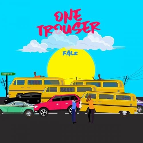 [Music] Falz – One Trouser