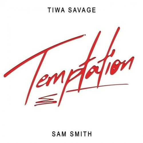 [Music] Tiwa Savage – Temptation Ft. Sam Smith